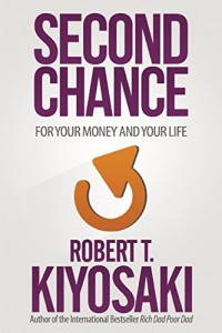 second chance robert kiyosaki