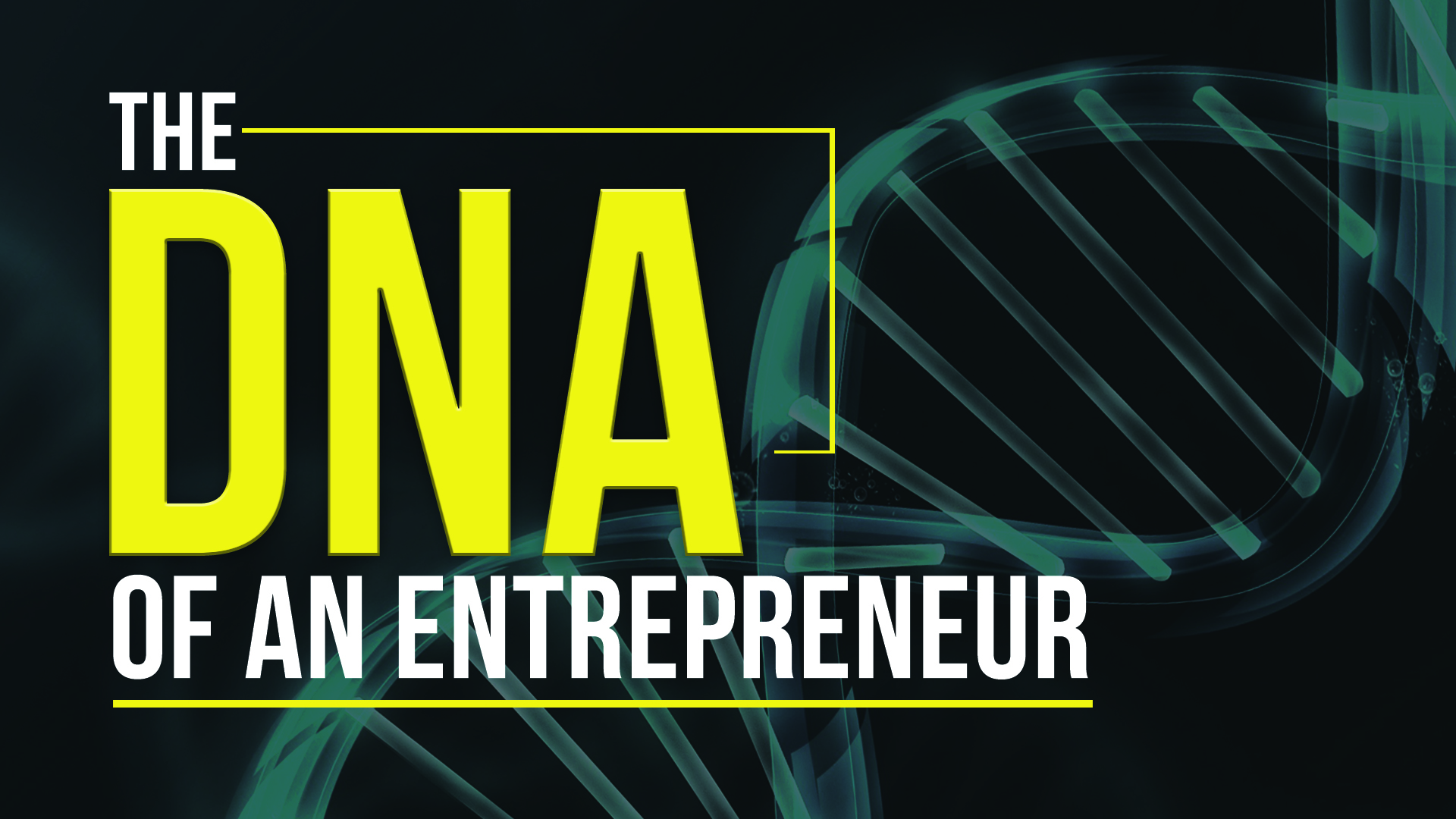 the dna of an entrepreneur is Dna of an entrepreneur dna of an entrepreneur- patrick shares eye opening facts about entrepreneurs in a live setting that.